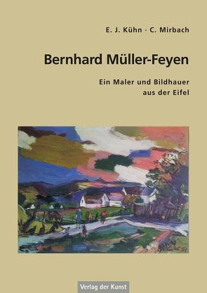 Bernhard Müller-Feyen von Kühn,  E. J., Mirbach,  C.