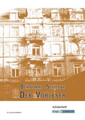 Bernhard Schlink, Der Vorleser von Heddrich,  Gesine, Verlag GmbH,  Krapp & Gutknecht