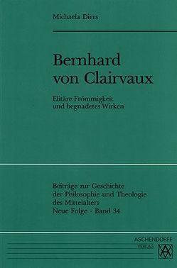 Bernhard von Clairvaux von Diers,  Michaela