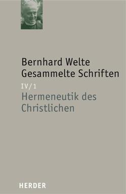 Bernhard Welte – Gesammelte Schriften / Bernhard Welte – Gesammelte Schriften von Casper,  Bernhard, Welte,  Bernhard