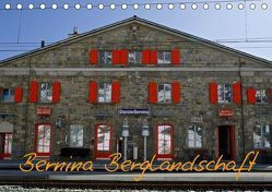 Bernina Berglandschaft (Tischkalender 2018 DIN A5 quer) von Daniel,  Giger