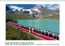 Berninabahn – fotografiert von Andreas Riedmiller (Wandkalender 2018 DIN A3 quer) von Riedmiller,  Andreas