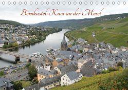 Bernkastel-Kues an der Mosel (Tischkalender 2019 DIN A5 quer) von Sabel,  Jörg