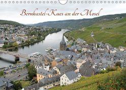 Bernkastel-Kues an der Mosel (Wandkalender 2018 DIN A4 quer) von Sabel,  Jörg