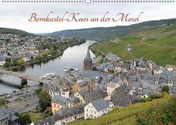 Bernkastel-Kues an der Mosel (Wandkalender 2019 DIN A2 quer) von Sabel,  Jörg