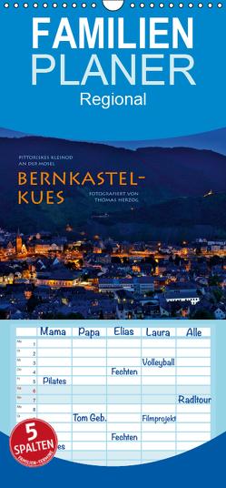 BERNKASTEL-KUES – Familienplaner hoch (Wandkalender 2019 , 21 cm x 45 cm, hoch) von Herzog,  Thomas, www.bild-erzaehler.com