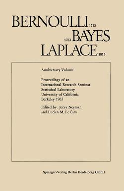 Bernoulli 1713, Bayes 1763, Laplace 1813 von Le Cam,  Lucien M., Neyman,  Jerzy