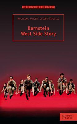 Bernstein. West Side Story von Herzfeld,  Gregor, Jansen,  Wolfgang