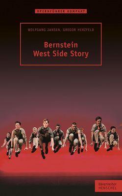Bernstein – West Side Story von Herzfeld,  Gregor, Jansen,  Wolfgang