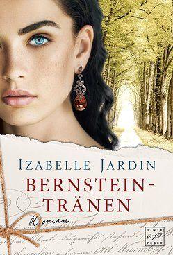 Bernsteintränen von Jardin,  Izabelle
