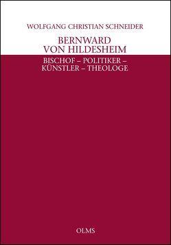 Bernward von Hildesheim von Schneider,  Wolfgang Ch
