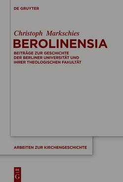Berolinensia von Markschies,  Christoph