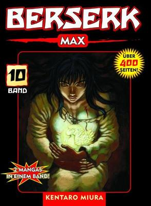 Berserk Max von Miura,  Kentaro