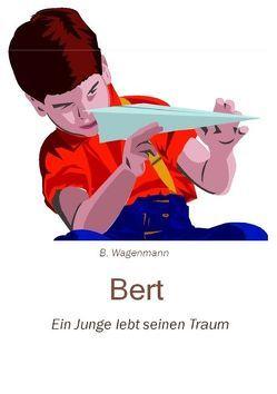 Bert von Wagenmann,  Berthold