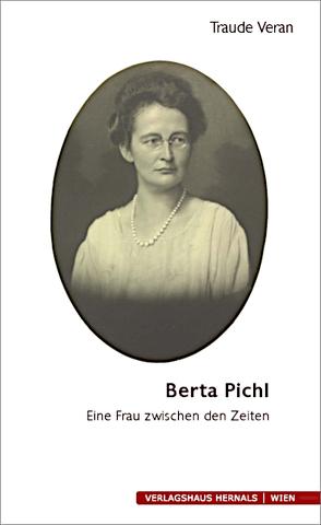 Berta Pichl von Veran,  Traude