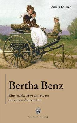 Bertha Benz von Leisner,  Barbara