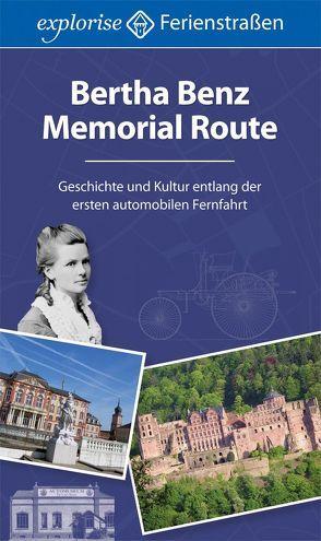 Bertha Benz Memorial Route von Schnekker,  Anna