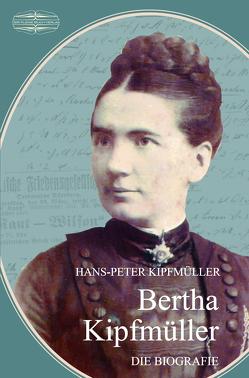 Bertha Kipfmüller von Hans-Peter,  Kipfmüller