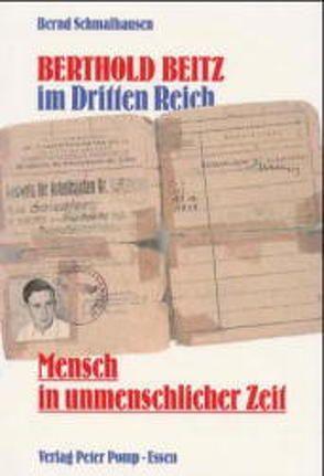 Berthold Beitz im Dritten Reich von Schmalhausen,  Bernd