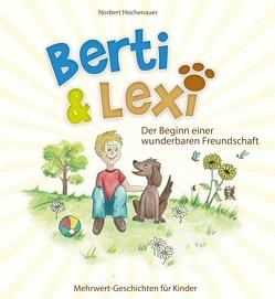 Berti & Lexi von Hochenauer,  Norbert