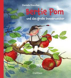 Bertie Pom und das große Donnerwetter von Drescher,  Daniela