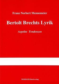 Bertolt Brechts Lyrik von Mennemeier,  Franz N