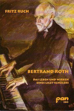 Bertrand Roth von Geck,  Dr. Karl Wilhelm, Ruch,  Fritz