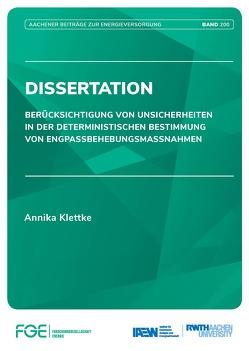 Berücksichtigung von Unsicherheiten in der deterministischen Bestimmung von Engpassbehebungsmassnahmen von Klettke,  Annika, Univ.-Prof. Dr.-Ing. Moser,  Albert