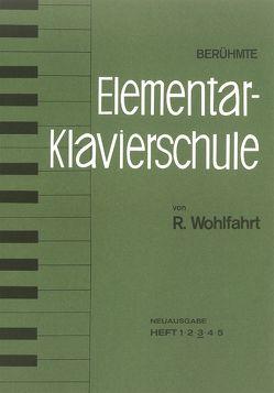 Berühmte Elementar-Klavierschule von Heller,  Ernst, Wohlfahrt,  Robert
