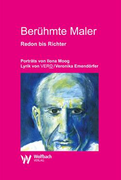 Berühmte Maler von Emendörfer,  Veronika, Moog,  Ilona