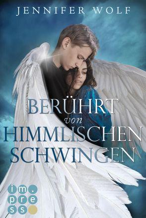 Berührt von himmlischen Schwingen (Die Engel-Reihe 1) von Wolf,  Jennifer