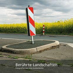 Berührte Landschaften von Kreikenbohm,  Udo, Laube,  Robert