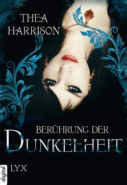 Berührung der Dunkelheit von Harrison,  Thea, Röser,  Cornelia