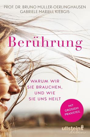 Berührung von Kiebgis,  Gabriele Mariell, Müller-Oerlinghausen,  Bruno