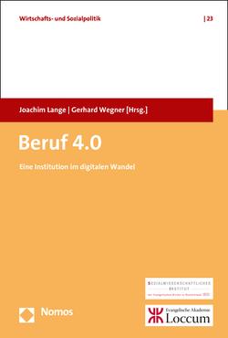 Beruf 4.0 von Lange,  Joachim, Wegner,  Gerhard