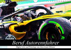 Beruf Autorennfahrer (Wandkalender 2019 DIN A4 quer) von Glineur alias DeVerviers,  Jean-Louis