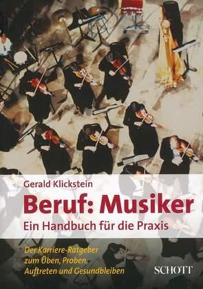 Beruf: Musiker von Klickstein,  Gerald
