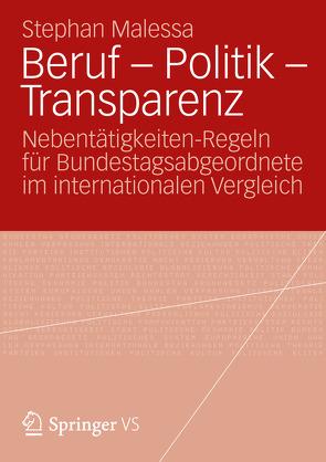 Beruf – Politik – Transparenz von Malessa,  Stephan