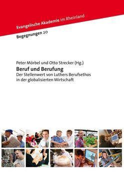 Beruf und Berufung von Mörbel,  Peter, Strecker,  Otto