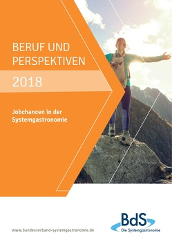 Beruf und Perspektiven 2018