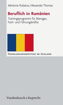 Beruflich in Rumänien von Rubatos,  Adrienne, Thomas,  Alexander