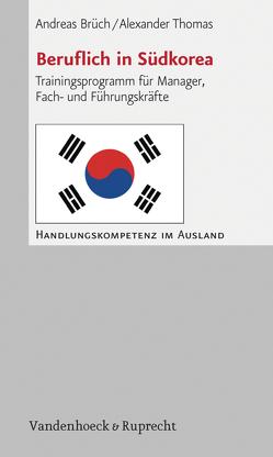 Beruflich in Südkorea von Brüch,  Andreas, Thomas,  Alexander