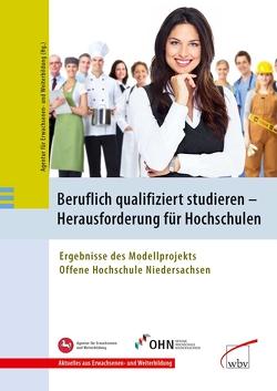 Beruflich qualifiziert studieren – Herausforderung für Hochschulen