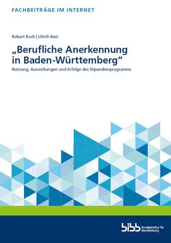 """""""Berufliche Anerkennung in Baden-Württemberg"""" von Best,  Ulrich, Koch,  Robert"""