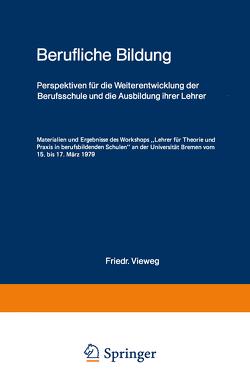 Berufliche Bildung von Adolph,  Gottfried, Rauner,  Felix