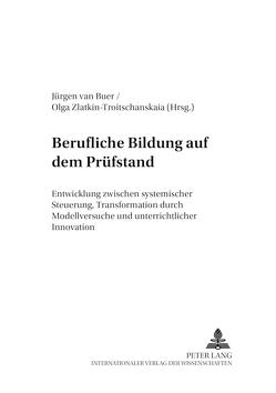 Berufliche Bildung auf dem Prüfstand von van Buer,  Jürgen, Zlatkin-Troitschanskaia,  Olga
