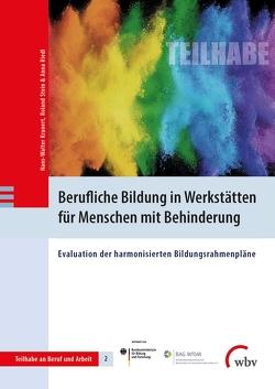 Berufliche Bildung in Werkstätten für Menschen mit Behinderung von Kranert,  Hans-Walter, Riedl,  Anna, Stein,  Roland