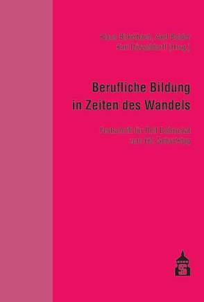 Berufliche Bildung in Zeiten des Wandels von Birkelbach,  Klaus, Bolder,  Axel, Düsseldorff,  Karl