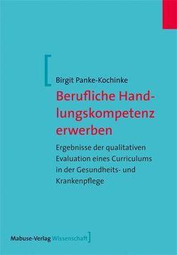 Berufliche Handlungskompetenz erwerben von Panke-Kochinke,  Birgit