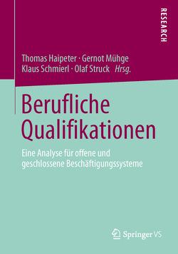 Berufliche Qualifikationen von Haipeter,  Thomas, Mühge,  Gernot, Schmierl,  Klaus, Struck,  Olaf